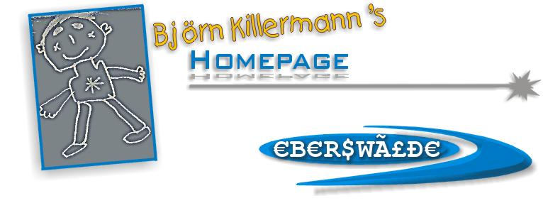 Björn Killermann's Homepage, Eberswalde